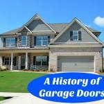 A Brief Look at Garage Door History