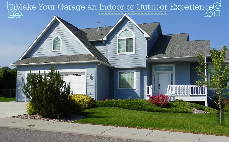 Creating An Indoor Outdoor Space With A Garage Door