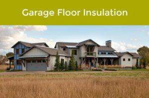 How To Insulate Your Garage Floor