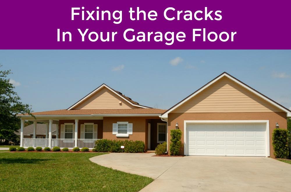How To Repair Cracks In Your Garage Floor Garage Door Service
